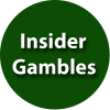 insider gambles
